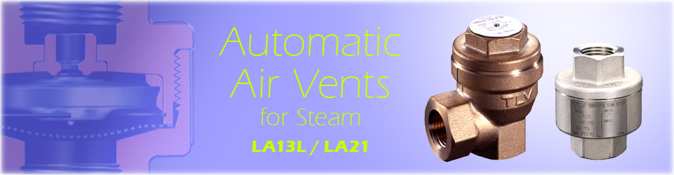 Automatic Air Vents for Steam ( LA13L / LA21 )