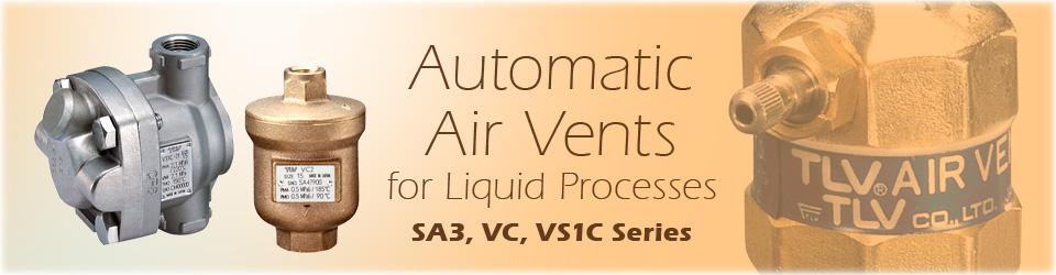 Automatic Air Vents for Liquid Processes (SA3, VC, VS1C Series)