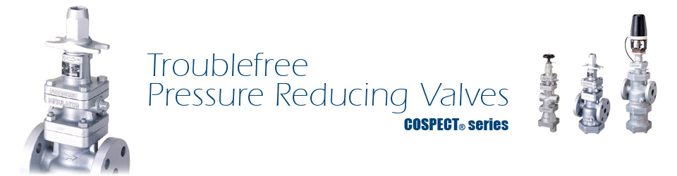 COSPECT® - Troublefree Pressure Reducing Valves