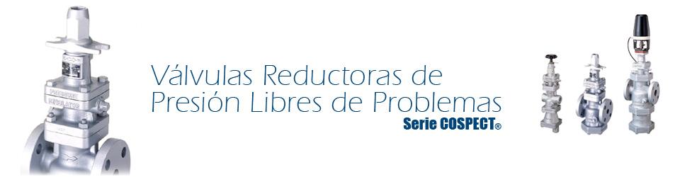 COSPECT® - Válvulas Reductoras de Presión Libres de Problemas
