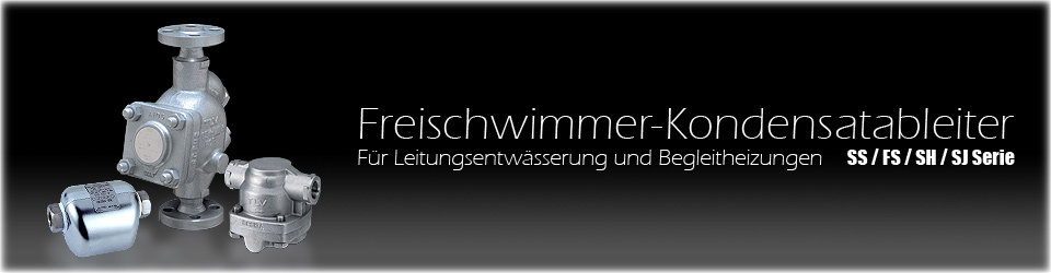Freischwimmer-Kondensatableiter für Dampfleitungen