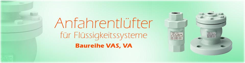 Anfahrentlüfter für Flüssigkeitssysteme (Baureihe VAS / VA)